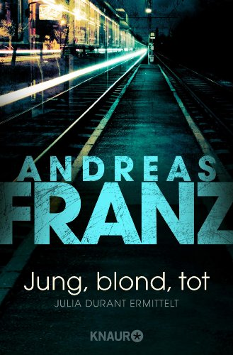 Bücher von Andreas Franz in chronologischer Reihenfolge