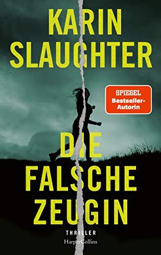 Bücher von Karin Slaughter in der chronologischen Reihenfolge